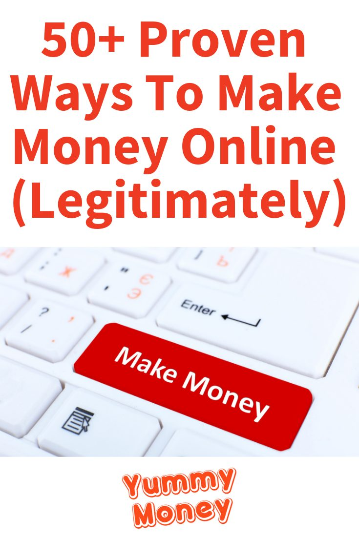 50+ Proven Ways To Make Money Online (Legitimately